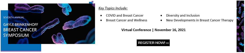 7th Annual Gayle Brinkenhoff Breast Cancer Symposium 2021